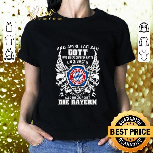 Pretty Bayern Munich und am 8 tag sah gott also erschuf gott die Bayern shirt