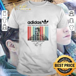 Pretty adidas all day i dream about Freddie Mercury signatures vintage shirt