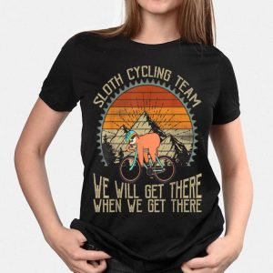 Sloth Cycling Team We Well Get There When We Get There Vintage shirt