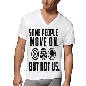 Some People Move On But Not Us Marvel Avengers Endgame shirt
