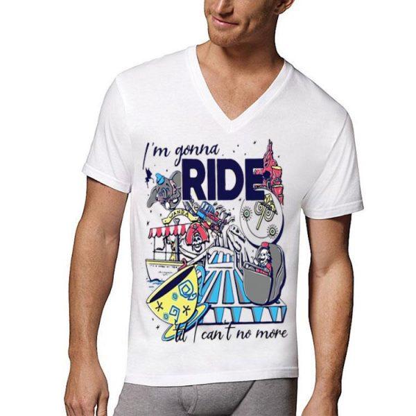 Theme Park Ride I'm Gonna Ride Til I Can't No More shirt