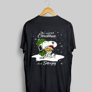 All I Want For Christmas Is A Snoopy shirt