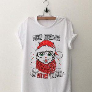 Cat Merry Christmas Ya Filthy animals shirt