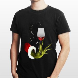 Grinch holding Red wine glass shirt