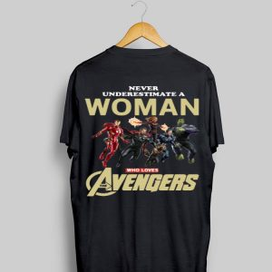Never Underestimate A Woman Who Lovers Avengers Endgame Marvel shirt
