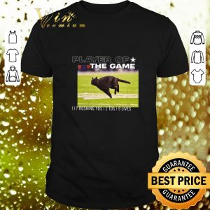 Original Cat player of the game 117 rushing yds 2 tds 9 lives shirt