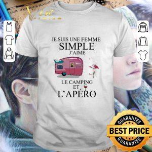 Original Flamingo Je Suis Une femme simple j'aime le camping et L'apero shirt