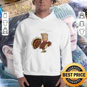 Original Meow meow fake cat Turkey Thanksgiving day Chicken shirt 2