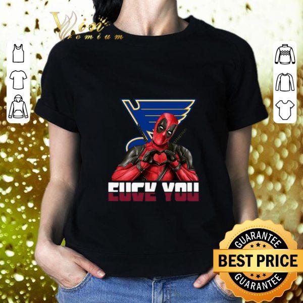 Original St. Louis Blues Fuck You Love You Deadpool shirt