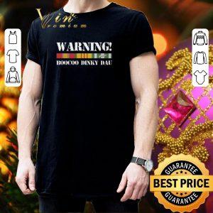 Original Veteran Warning Boocoo Dinky Dau shirt 2