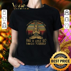 Original Yoga girl I'm mostly peace love and light and a little go fuck yourself shirt