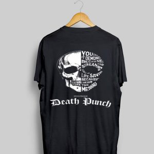 Skull You Call It Demonic Because You Hear Screaming Five Finger Death Punch shirt