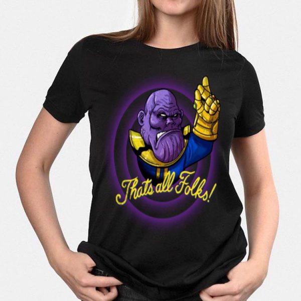That's All Folks Thanos Avengers Endgame shirt