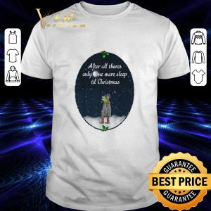Top Kermit frog after all there's only one more sleep til Christmas shirt