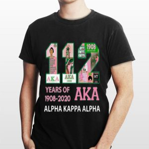 112 Years Of Aka Alpha Kappa Alpha 1908 2020 shirt