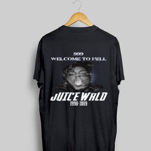 999 Welcome To Hell Juice Wrld 1998 2019 shirt