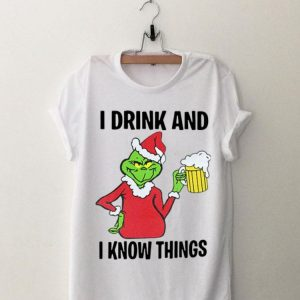 Grinch I Drink And I Know Things Christmas sweater