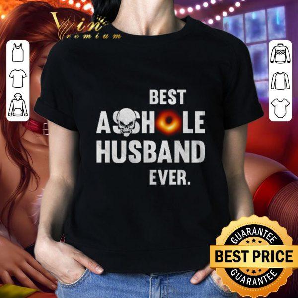 Hot Black hole Best Black Asshole Husband ever shirt