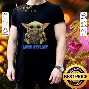 Original Baby Yoda hug Hair Stylist Star Wars Mandalorian shirt 2