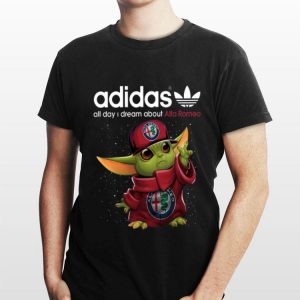 Adidas All Day I Dream About Alfa Romeo Baby Yoda shirt
