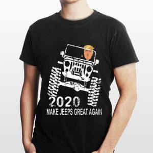 Donald Trump 2020 Make Jeeps Great Again shirt