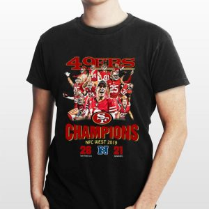 San Francisco 49ers Champions Nfc West 2019 shirt