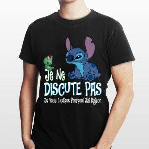 Stitch je ne discute pas je vous explique pourquoi jai raison shirt