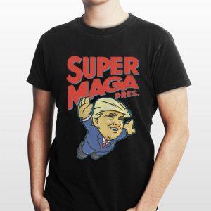 Donald Trump Super Maga Pres shirt