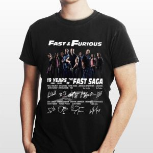 Fast And Furious 19 Years 2001 2020 Of The Fast Saga Signatures shirt
