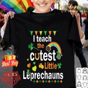 I Teach The Cutest Little Leprechaun Patrick Teacher shirt