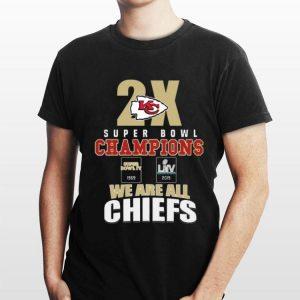 Kansas City Chiefs 2x super bowl champions we are all Chiefs shirt