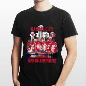 Kansas city 31 – 20 San Francisco 49ers home of the super bowl champions 2020 shirt