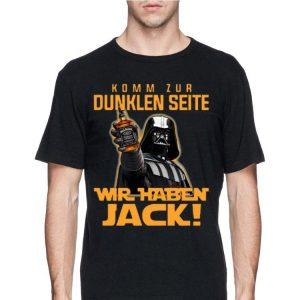 Komm Zur Dunklen Seite Wir Jack shirt