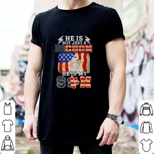 Original He is not just a Bichon he is my son American flag shirt