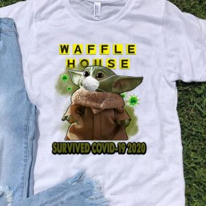 Star Wars Baby Yoda Waffle House Survived Covid 19 2020 shirt
