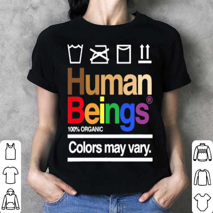 Human Beings 100% Organic Colors May Way LGBT shirt