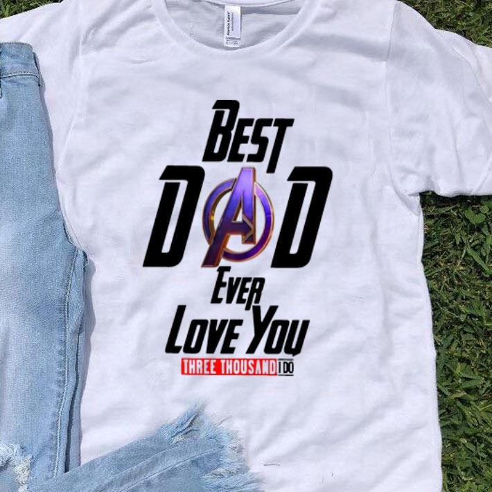 Avengers Best Dad Ever Love You Three Thousand I Do Father's Day shirt