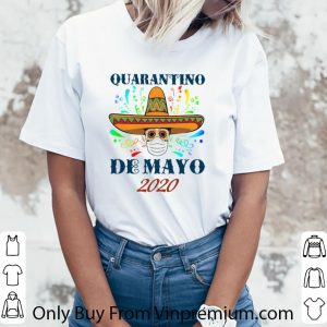 Awesome Quarantino De Mayo 2020 Coronavirus shirt 5