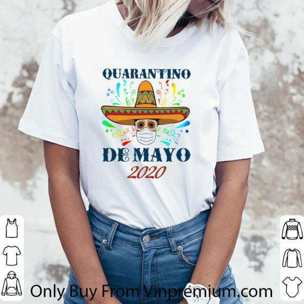 Awesome Quarantino De Mayo 2020 Coronavirus shirt 3