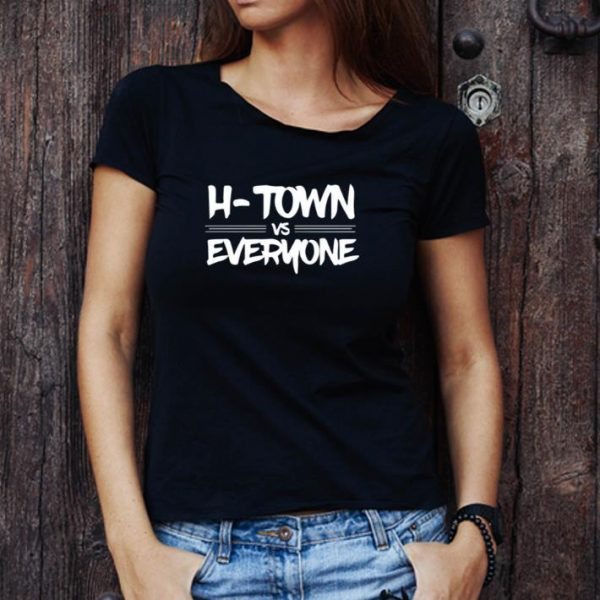 Awesome H Town Vs Everyone shirt 1