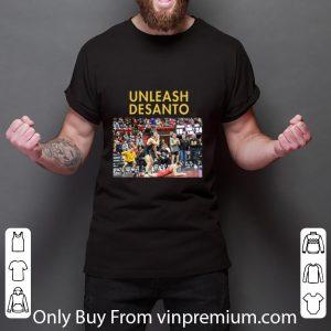 Awesome Unleash Desanto shirt 5