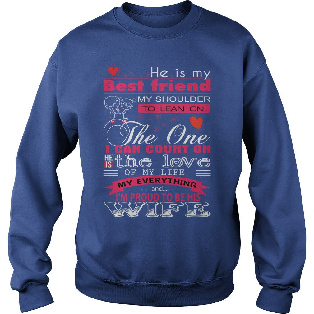 He is the love of my life hoodie