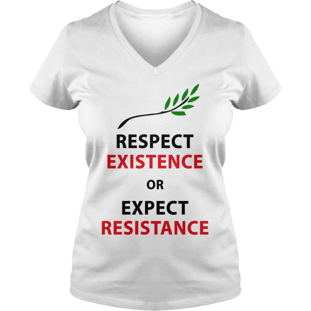 Respect my existence or expect my resistance ladies-vneck