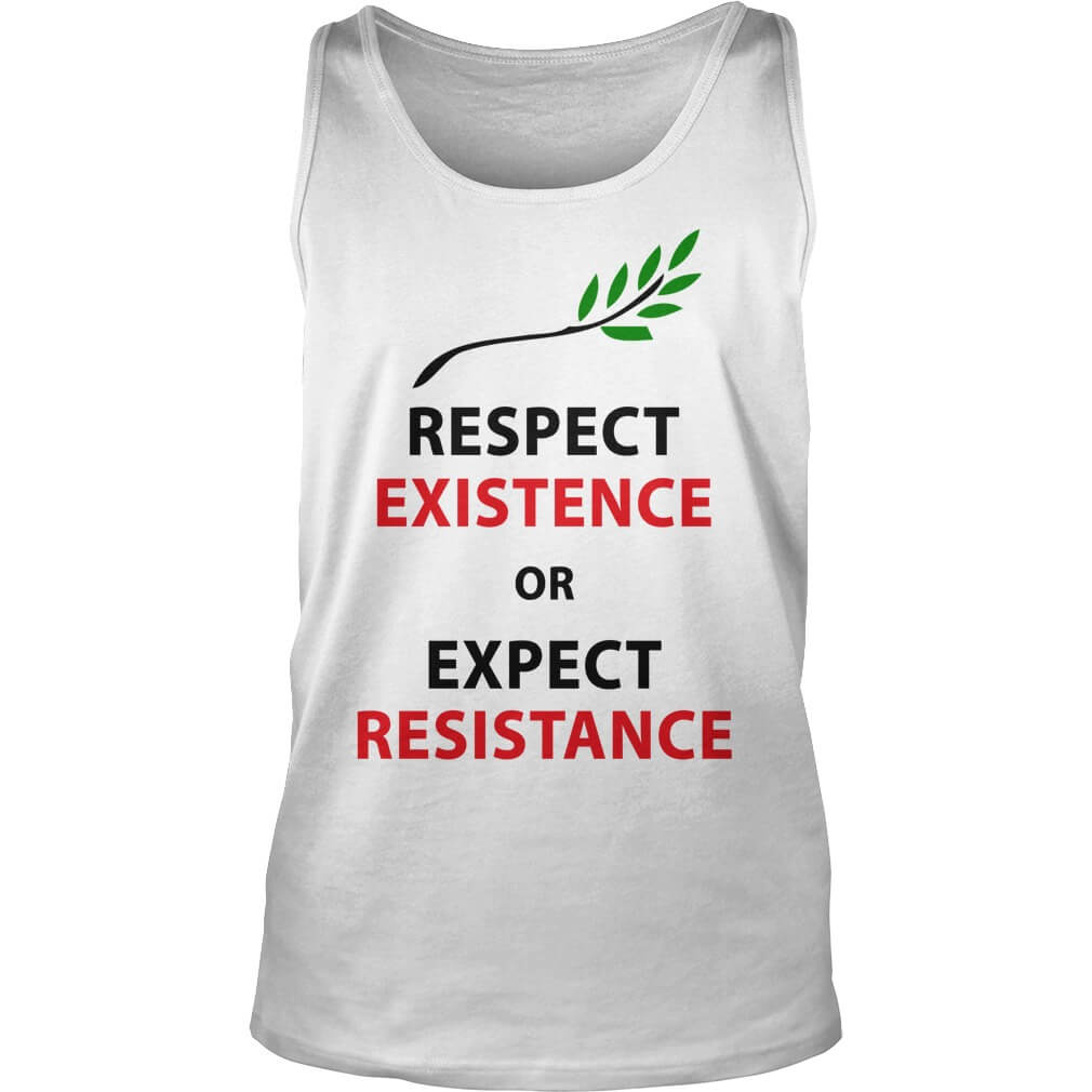 Respect my existence or expect my resistance unisex-tank-top