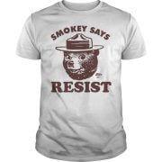 SMOKEY SAYS RESIST Guys Tee