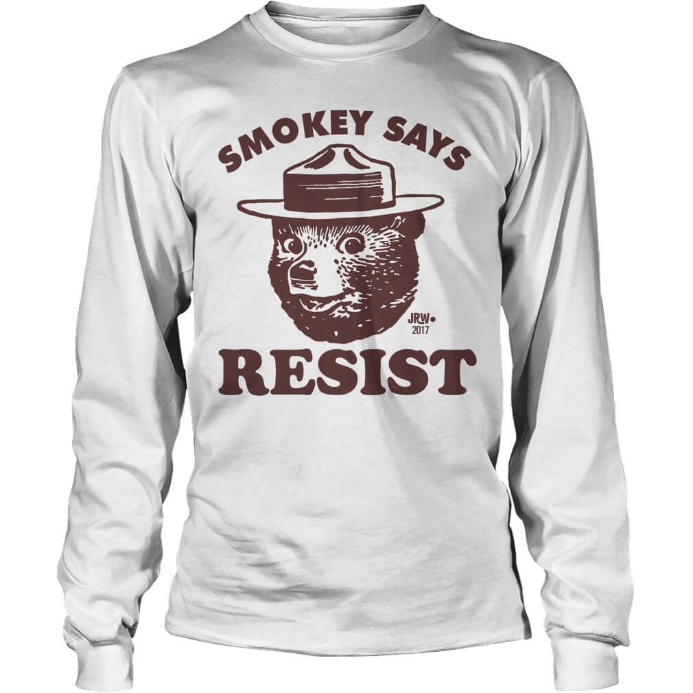SMOKEY SAYS RESIST unisex longsleeve