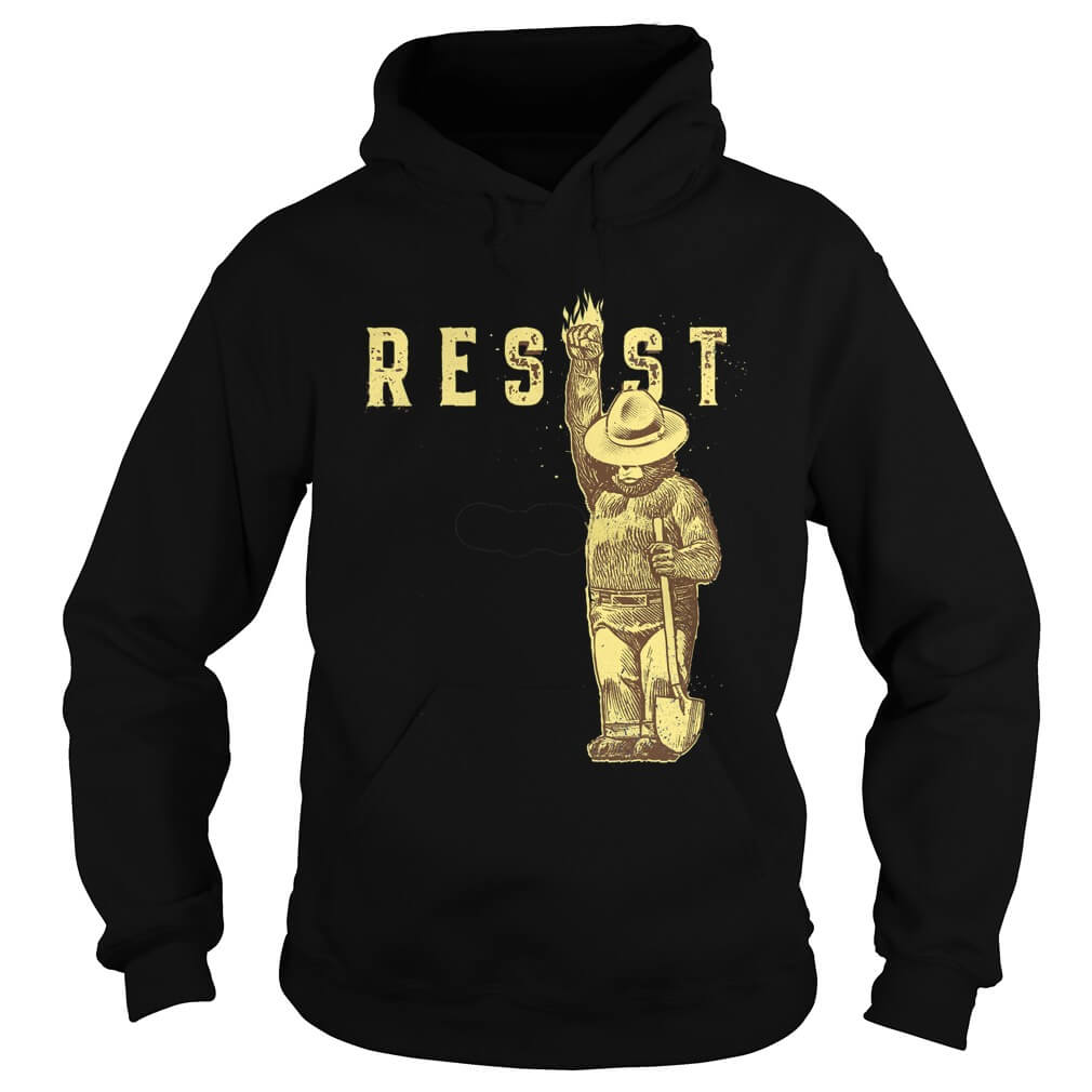TOP Smokey Says Resist hoodie