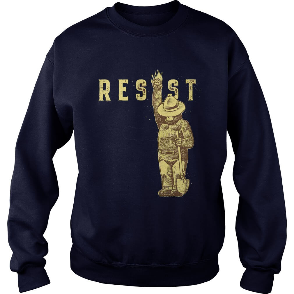 TOP Smokey Says Resist sweat shirt