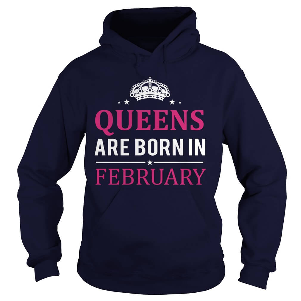 Queens are born in February, hoodies