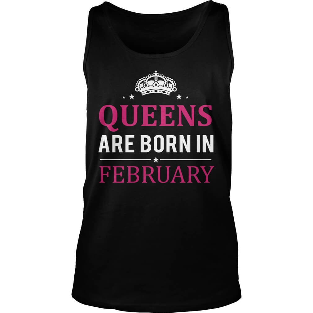 Queens are born in February unisex